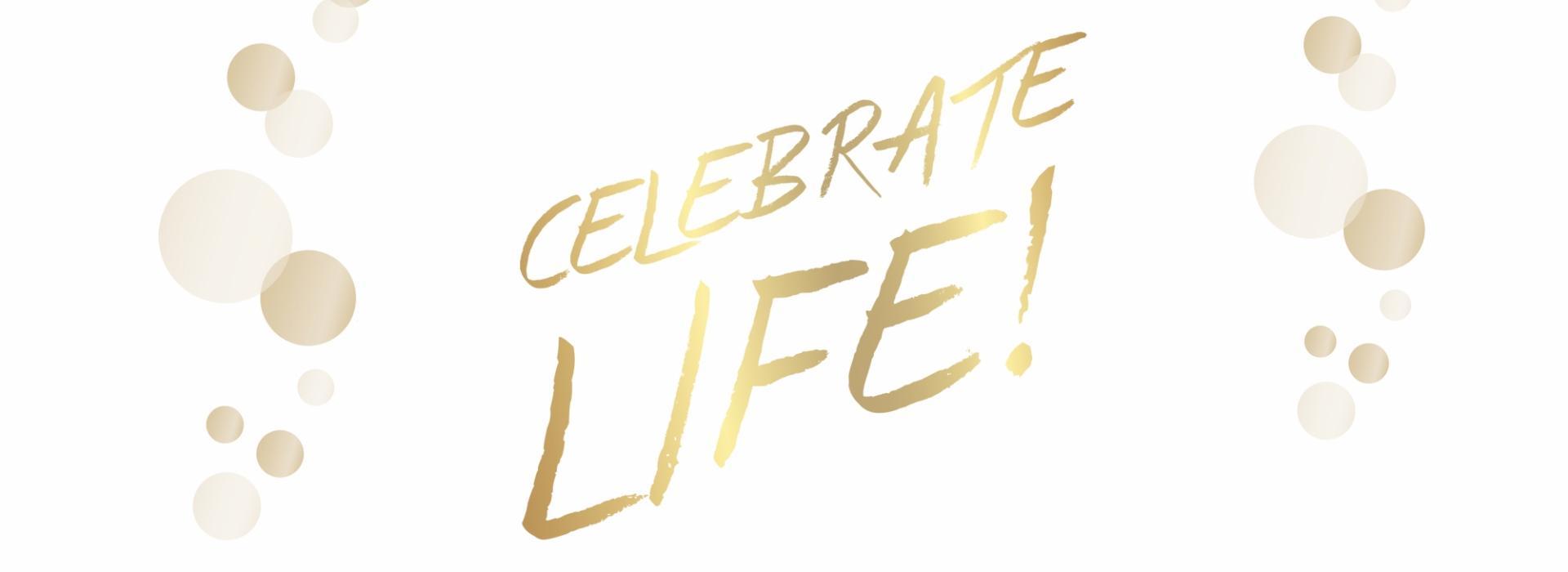 1553687294_0_Celebrate_Life_3840x1400px_02-625b36eaac1780f38a73a2642520c7e3.jpg